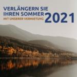 Verlängern Sie Ihren Sommer 2021